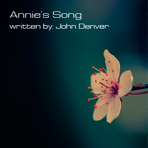 Annie's Song - track 01