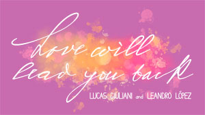 Love will lead you back